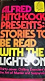 Alfred Hitchcock Presents: Stories to Be Read with the Lights On