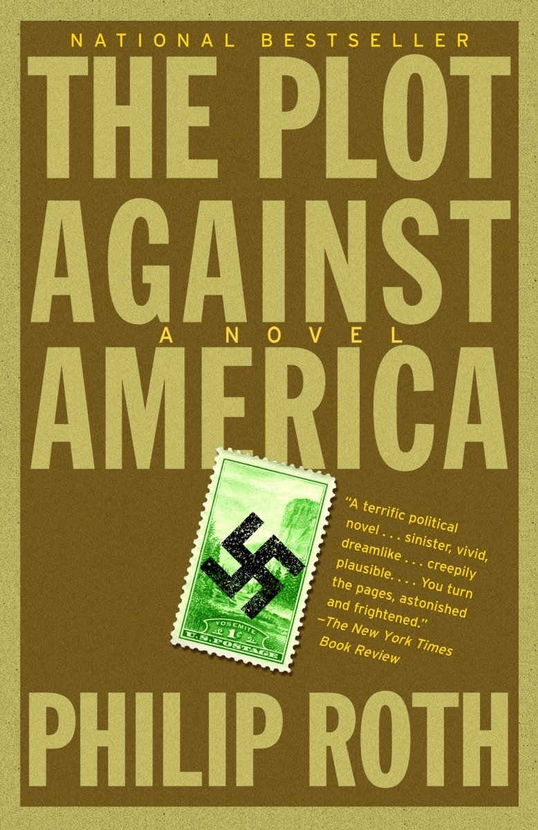 The July 2018 Book Club Selection is The Plot Against America by Phillip Roth