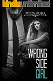 Wrong Side Girl (The Girl Series Book 1)