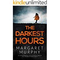THE DARKEST HOURS an unputdownable psychological thriller full of breathtaking twists