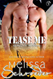 Tease Me (Semper Fi Marines Book 1)