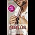 Séducteurs & rebelles : (promotion) : Le défi d'un play-boy - Un trop séduisant patron - Dans les bras d'un don Juan (Spécial été)