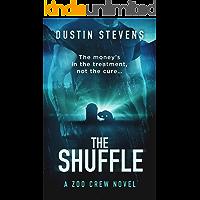 The Shuffle : A Thriller (A Zoo Crew Novel Book 6)