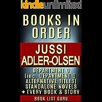 Jussi Adler-Olsen Books in Order: Department Q series and all standalone novels. (Series Order Book 36)
