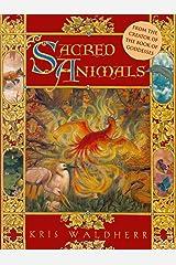 Sacred Animals Kindle Edition