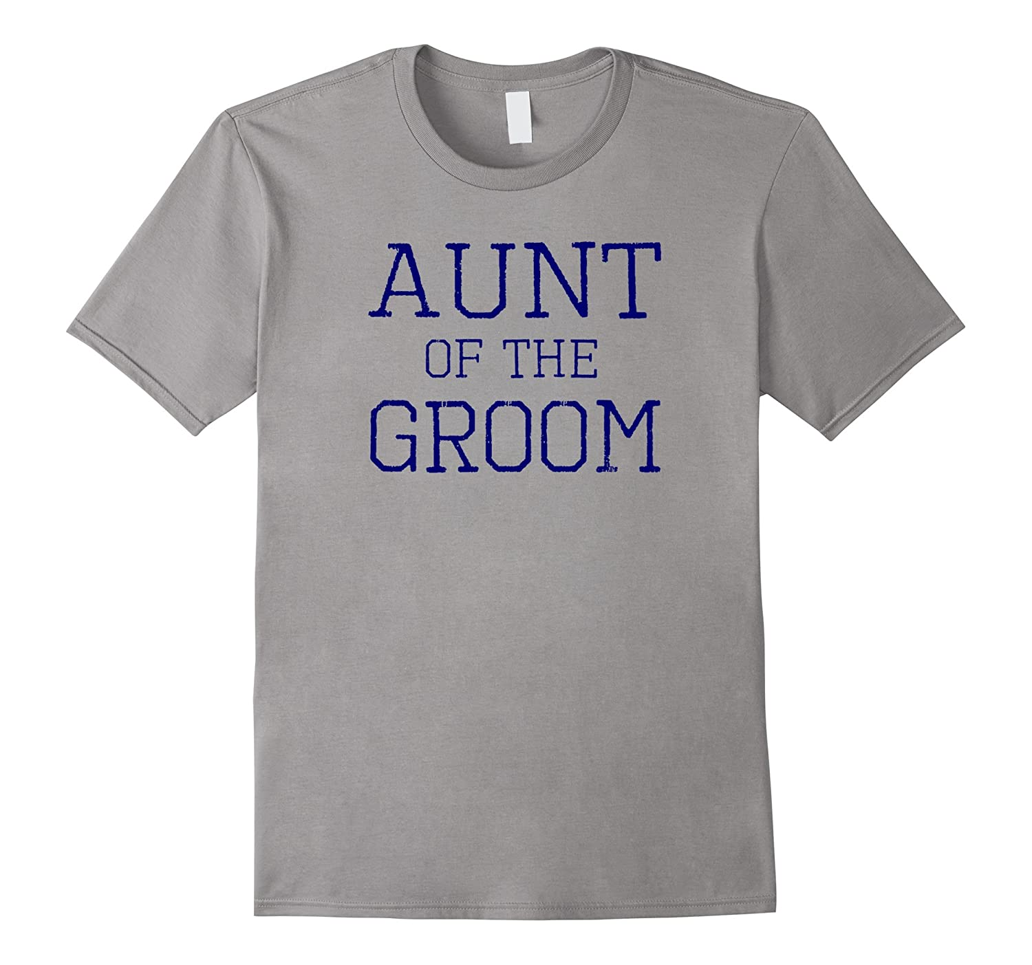 Aunt of the Groom - Coordinating Wedding Party Tee Shirts-RT