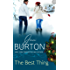 The Best Thing (The Kent Brothers Trilogy Book 3)