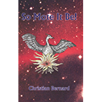 So Mote It Be! (Rosicrucian Order AMORC Kindle Editions)