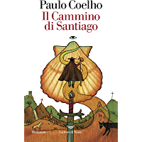 Il Cammino di Santiago (Italian Edition)