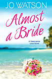 Almost a Bride (Destination Love)