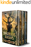 Dragonseers and Airships: Secicao Blight Omnibus: A Steampunk Fantasy Series with Dragons (Books 1 to 3)