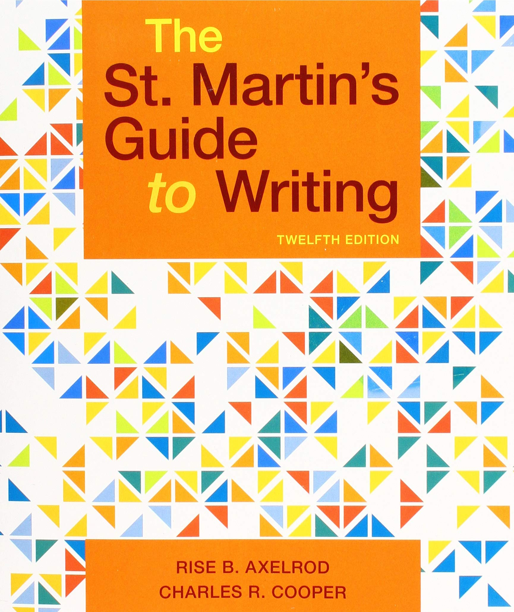 The St. Martin's Guide to Writing by Bedford/St. Martin's