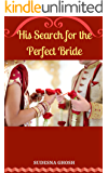 His Search for the Perfect Bride: The Momma's Boy and Arranged Marriage