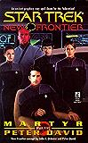 St New Frontier #5 Martyr (Star Trek- New Frontier, The Returned)