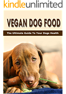 Homemade vegetarian dog food treat recipes 14 great tasty vegan dog food the ultimate guide to your dogs health forumfinder Gallery