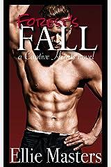 Forest's Fall: A Captive Romance (Captive Hearts Book 3) Kindle Edition