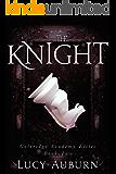 The Knight (Coleridge Academy Elites Book 2)