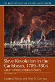 Slave Revolution in the Caribbean, 1789-1804 (Bedford Cultural Editions)