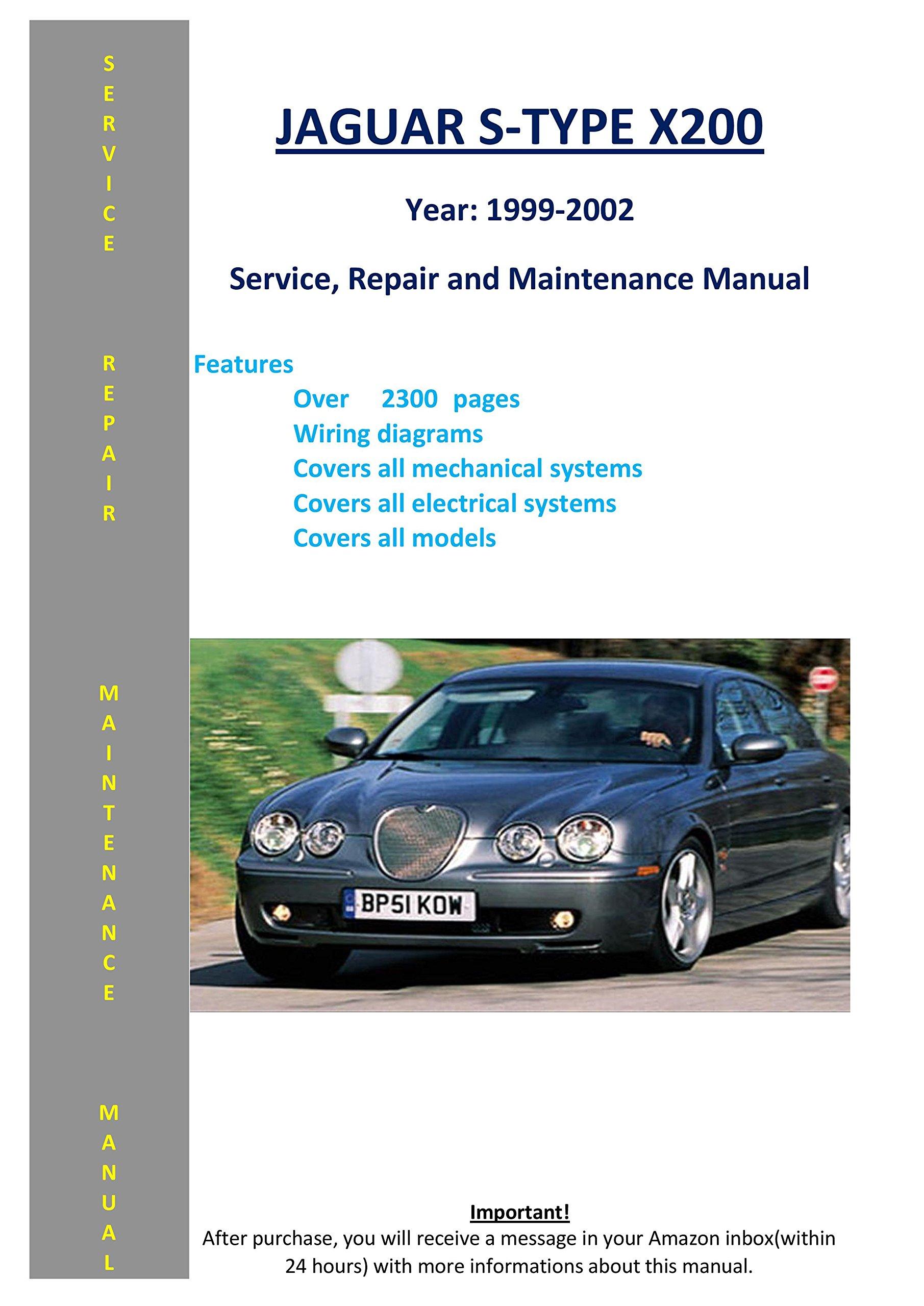 Jaguar S-type X200 From 1999-2002 Service Repair Maintenance Manual:  SoftAuto Manuals: 5217845410047: Amazon.com: Books