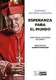 ESPERANZA PARA EL MUNDO: UNIR TODAS LAS COSAS EN CRISTO