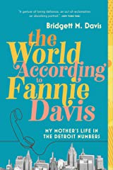 The World According to Fannie Davis: My Mother's Life in the Detroit Numbers Kindle Edition