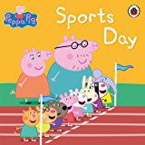 Peppa Pig Book: Sports Day: Sports Day