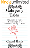 Mahogany Tales: Modern Urban Retellings of Classic Fairy Tales