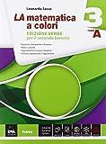 La matematica a colori. Ediz. verde. Vol. A-B. Per le Scuole superiori. Con e-book. Con espansione online: 3