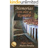 Memorias con olor a romero (Spanish Edition)