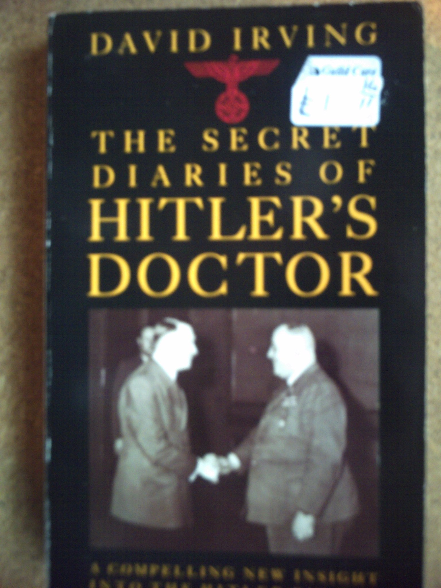The Secret Diaries of Hitler's Doctor: Amazon co uk: Theo