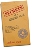 SECRETS OF A STRONG MIND: What My Years As An FBI Counterintelligence Agent Taught Me About Leadership and Empowerment—And How To Make It Work For You