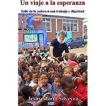 UN VIAJE A LA ESPERANZA (Spanish Edition) Nov 10, 2013