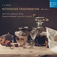 Köthener Trauermusik Bwv 244a