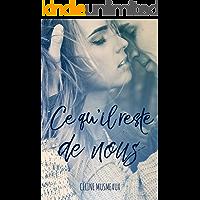 Ce qu'il reste de nous (French Edition)