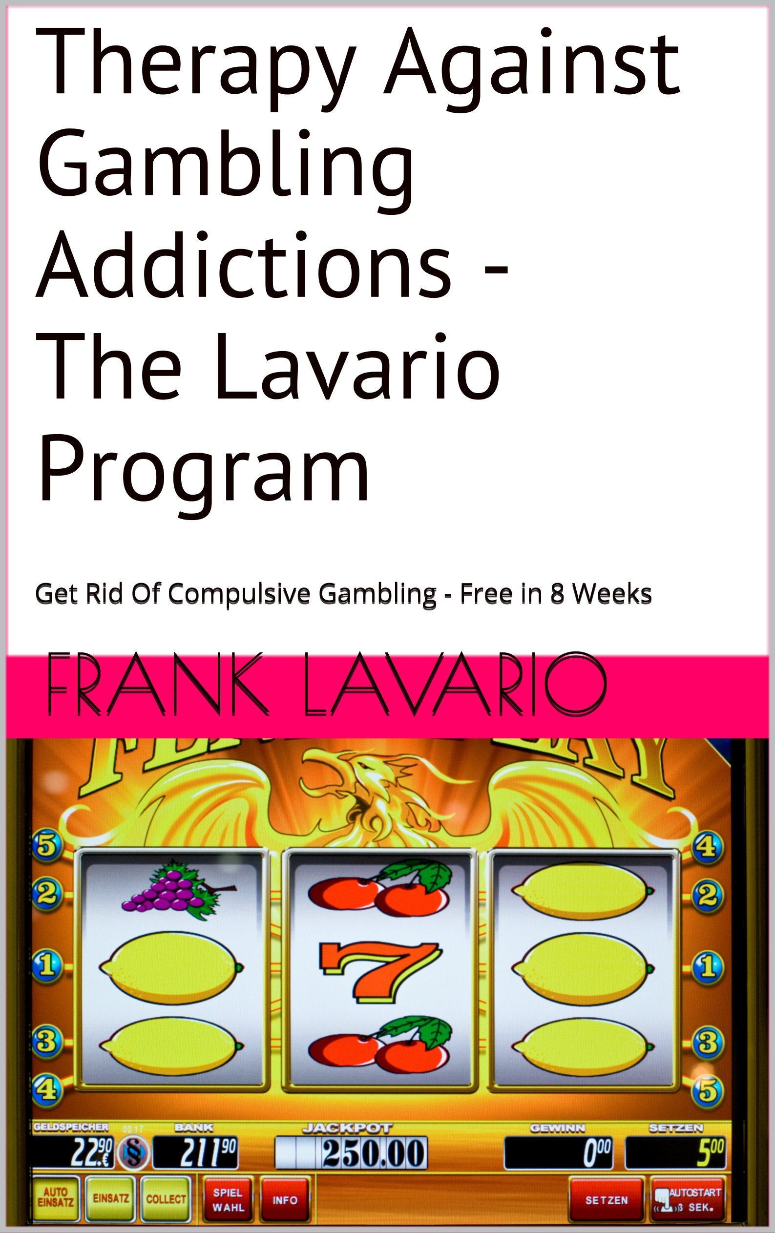 Therapy Against Gambling Addictions - The Lavario