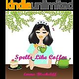 Spells Like Coffee (Gypsy Sleuths, Book 4)