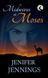Midwives of Moses (Faith Finders Book 4)