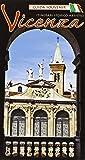 Vicenza. Itinerari storico-artistici. Guida souvenir con pianta della città