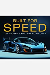 Built for Speed: The World's Fastest Road Cars Hardcover