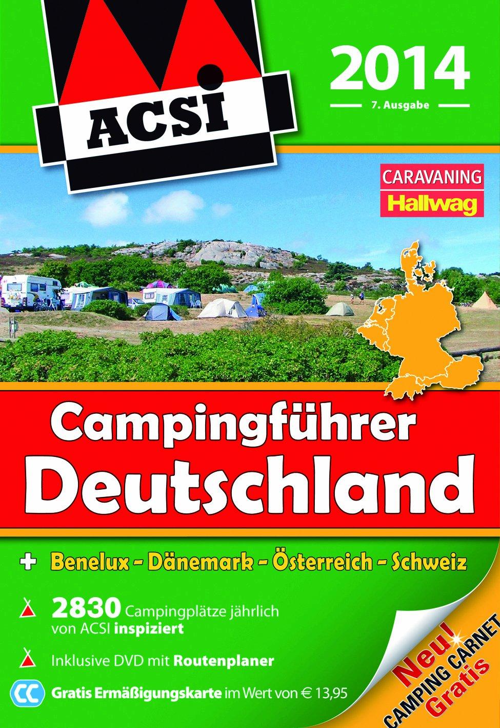 ACSI Campingführer Deutschland 2014: mit DVD (Hallwag Promobil)