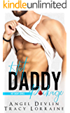 Hot Daddy Package: An Enemies to Lovers Romance