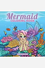 Mermaid Coloring Book: For Kids Ages 4-8, 9-12 (Coloring Books for Kids) Paperback