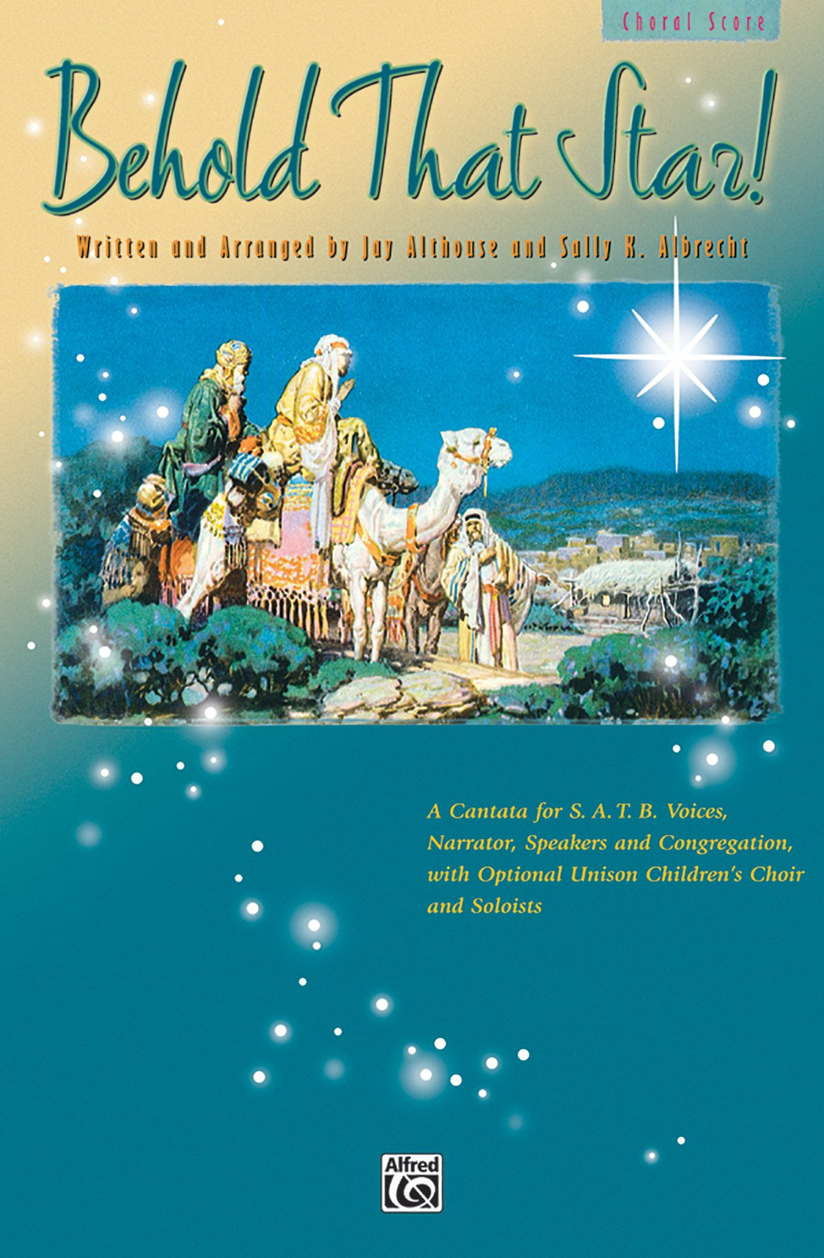 Read Online Behold That Star!: SATB, Choral Score ebook