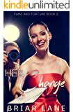 Her Change (Fame and Fortune Book 2)