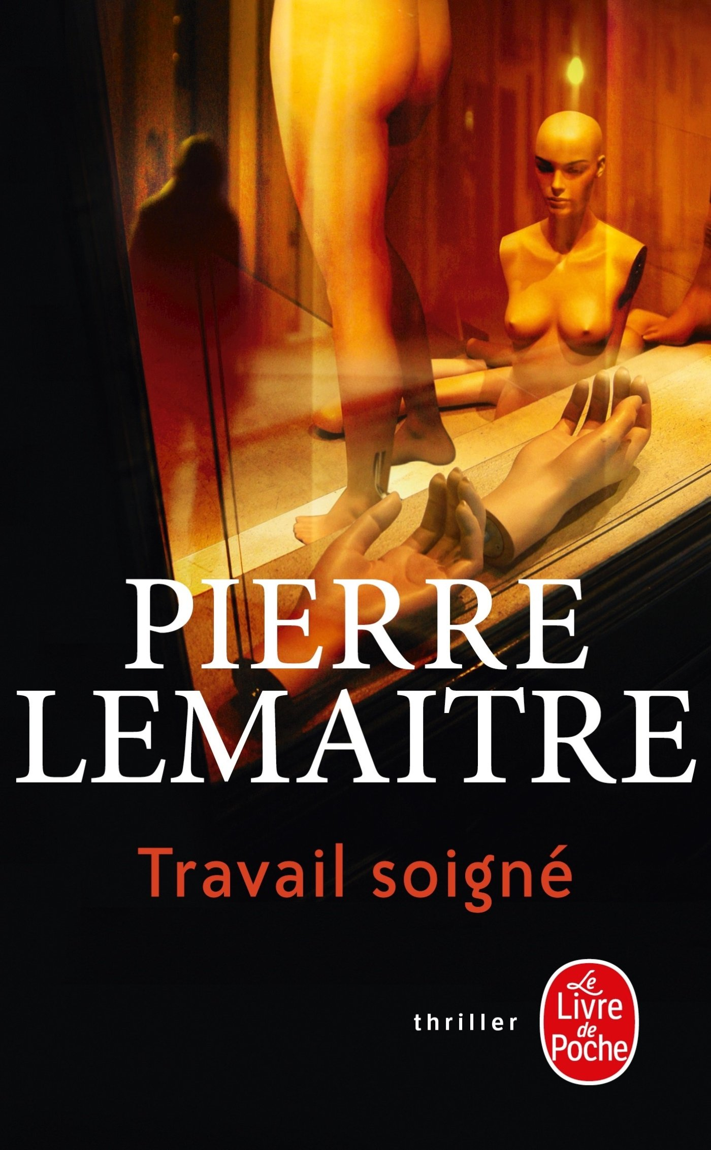 Travail Soigné (Ldp Thrillers) (French Edition) pdf