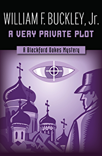 Marco polo if you can the blackford oakes mysteries kindle a very private plot the blackford oakes mysteries fandeluxe Ebook collections