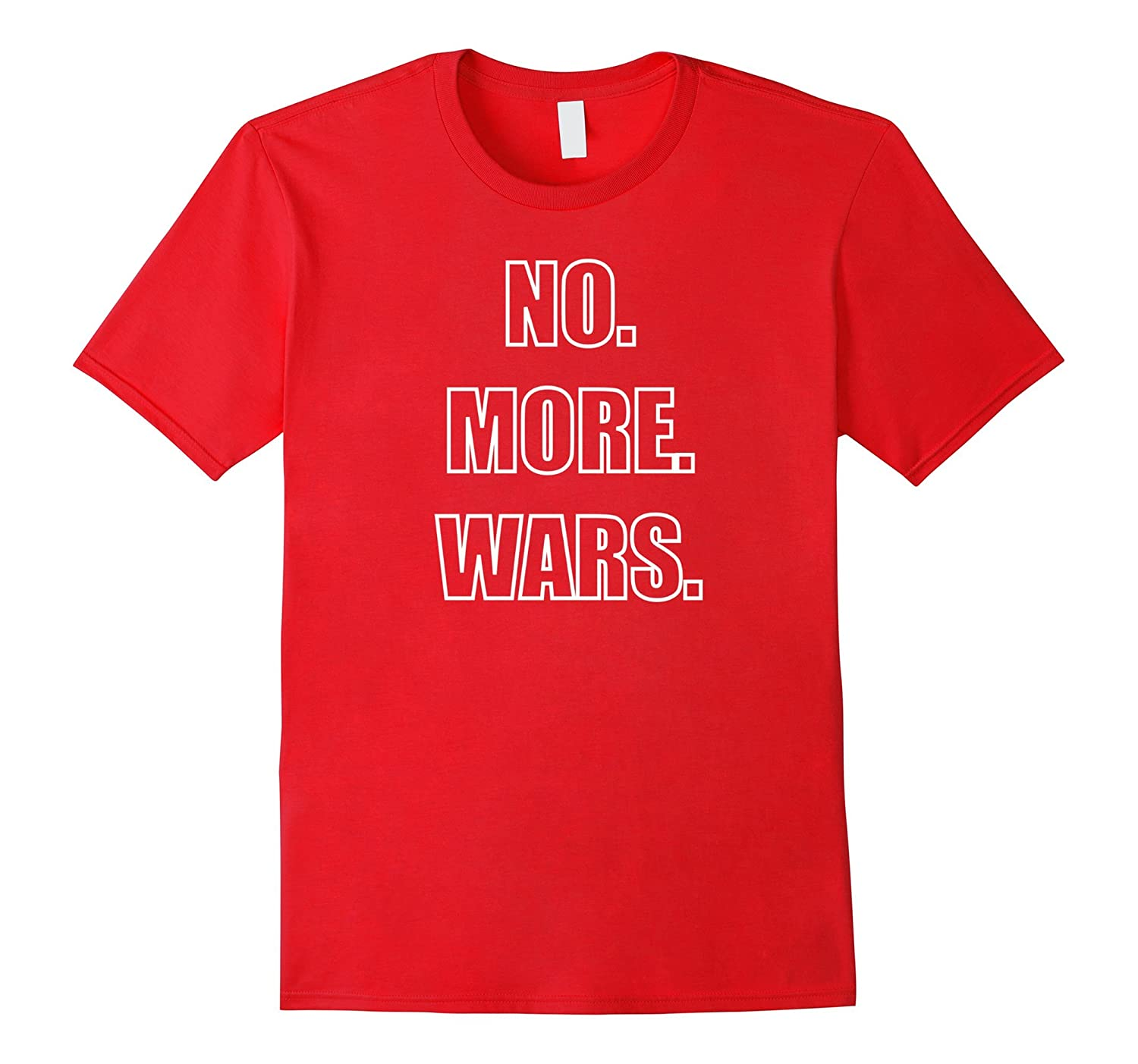 Political Anti-War T-Shirt Simple No More Wars-Vaci