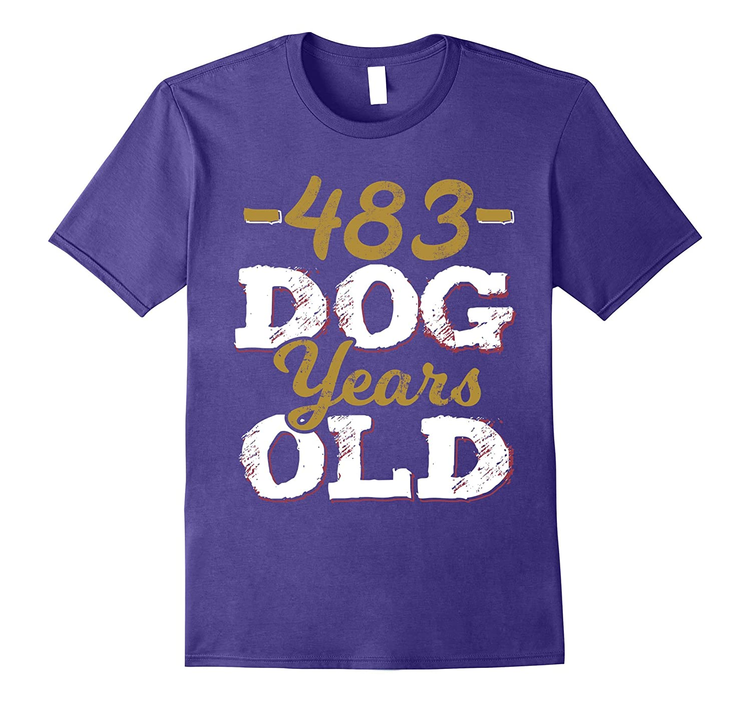 483 Dog Years Old T-Shirt Funny 69th Birthday Gag Gift-BN