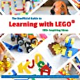 The Unofficial Guide to Learning with Lego®: 100+ Inspiring Ideas (Lego Ideas)