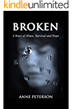 BROKEN: A Story of Abuse and Survival